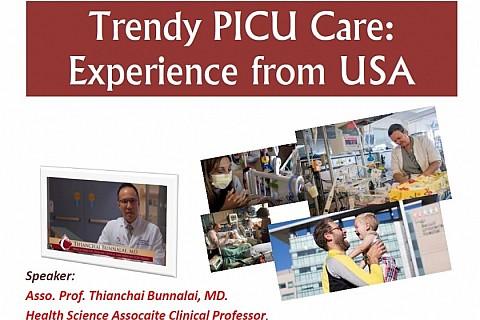 B+ Pediatric Network Academic Webcast#9/2020 : Trendy PICU Care: Experience form USA