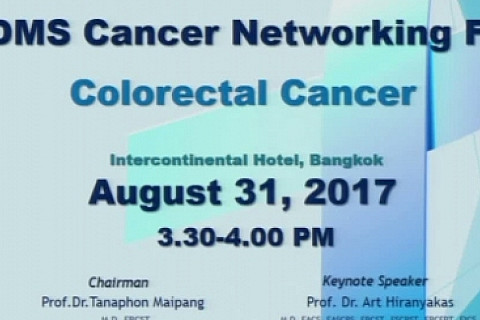 3rd BDMS Cancer Networking Forum : Colorectal Cancer